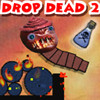 Screenshot of Drop Dead 2